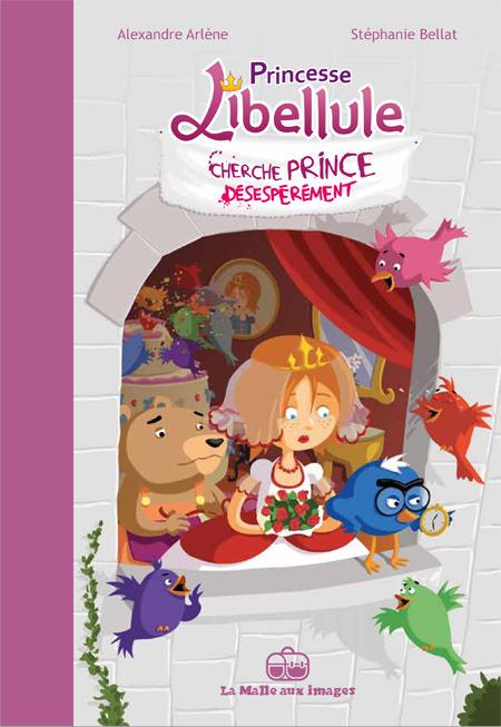 Princesse Libellule T1 : Cherche prince désespérément