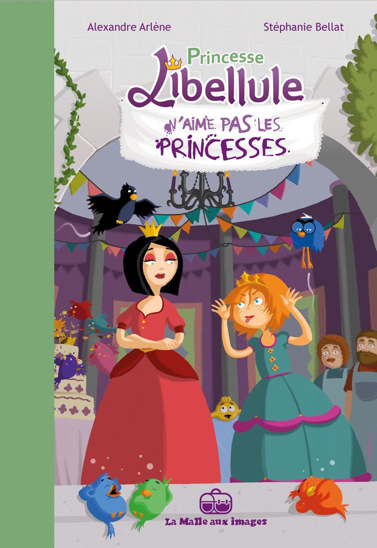 Princesse Libellule T2 : N'aime pas les princesses !