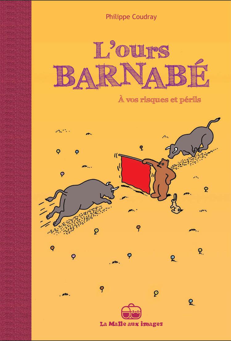 L'Ours Barnabé V14 : A vos risques et périls