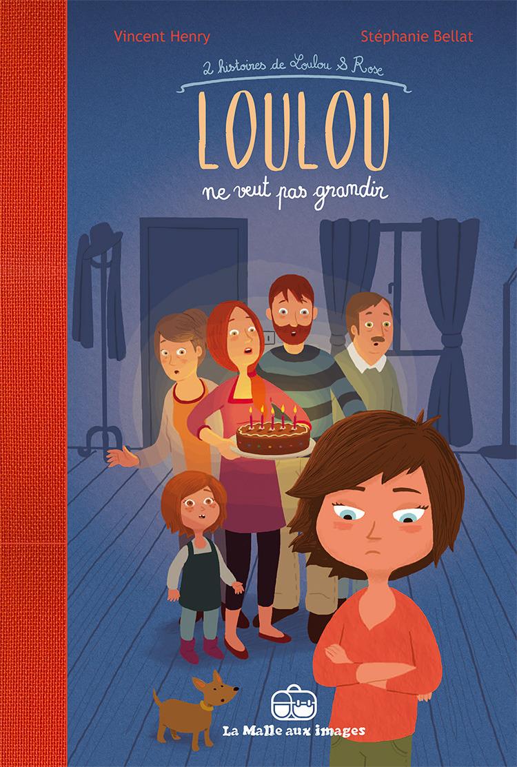 Loulou ne veut pas grandir : 2 histoires de Loulou et Rose