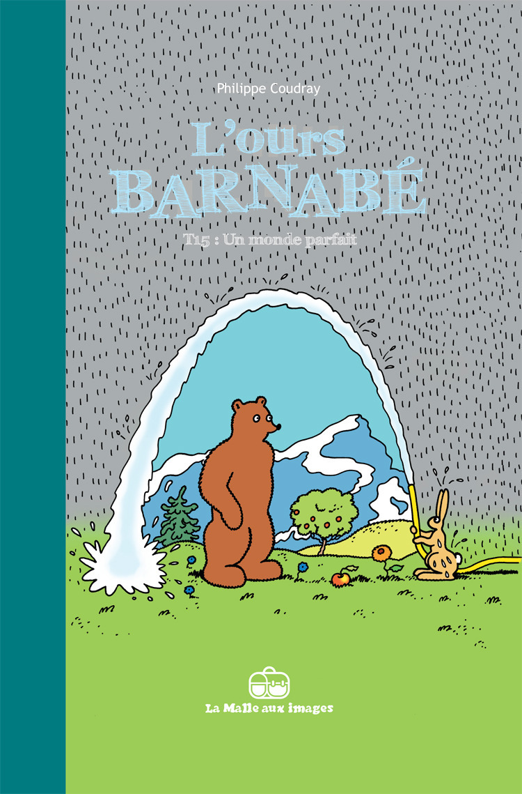 L'Ours Barnabé T15 : Un monde parfait