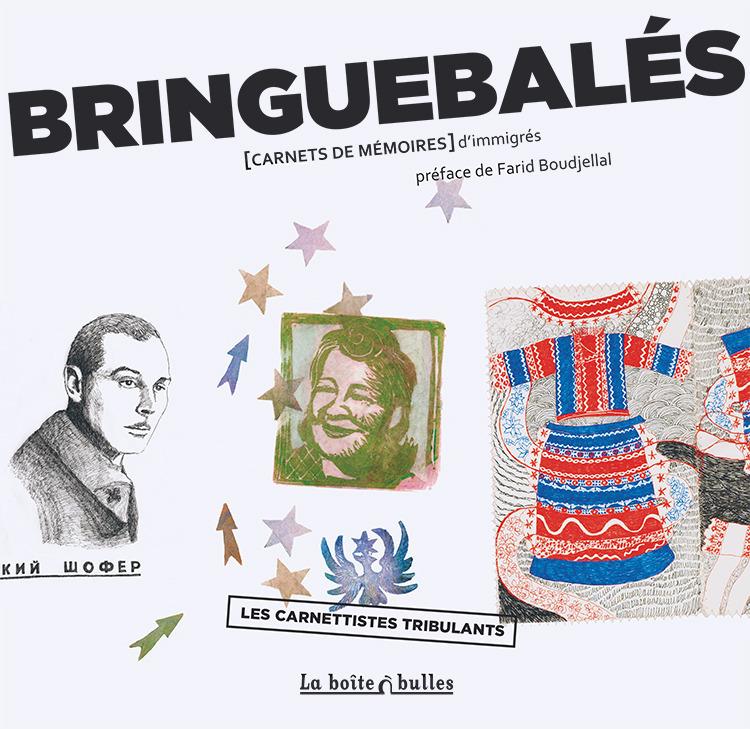 Bringuebalés : Carnet de mémoires d'immigrés