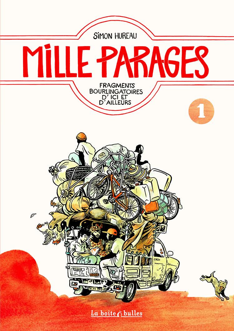 Mille Parages : Fragments bourlingatoires d'ici et d'ailleurs