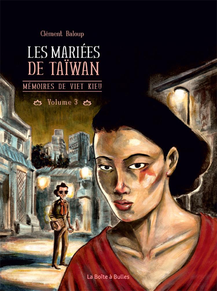 Mémoires de viet kieu T3 : Les Mariées de Taïwan