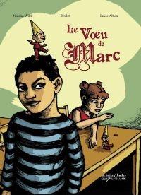 Le Voeu de... : Le Voeu de Marc
