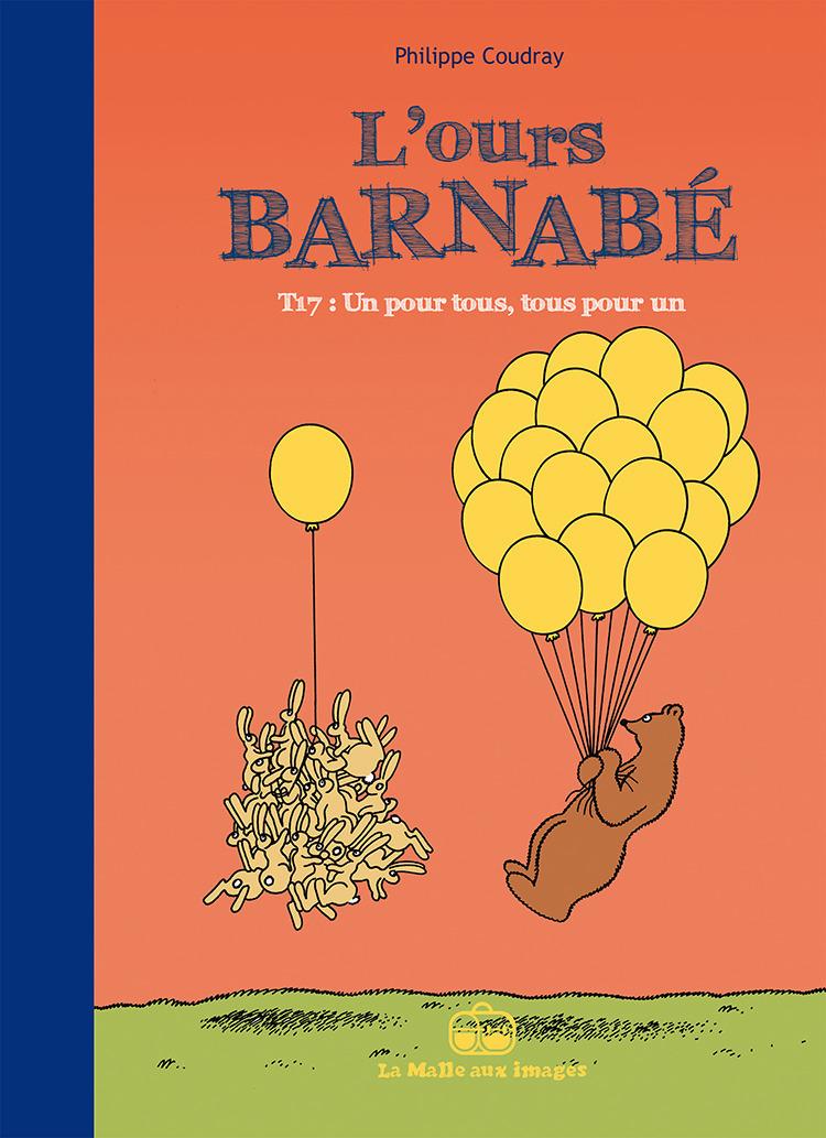 L'Ours Barnabé T17 : Un pour tous, tous pour un !