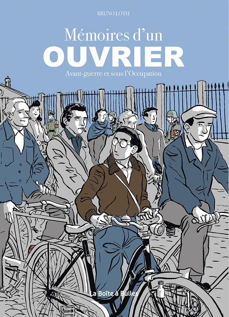 Apprenti - Ouvrier - Intégrale : Mémoires d'un ouvrier avant-guerre et sous l'occupation