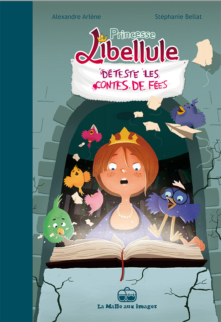 Princesse Libellule T3 : Déteste les contes de fées