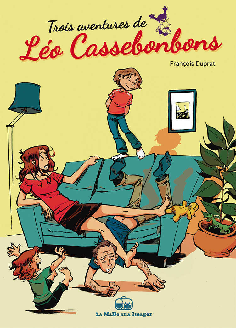Léo Cassebonbons : 3 histoires de Léo Cassebonbons