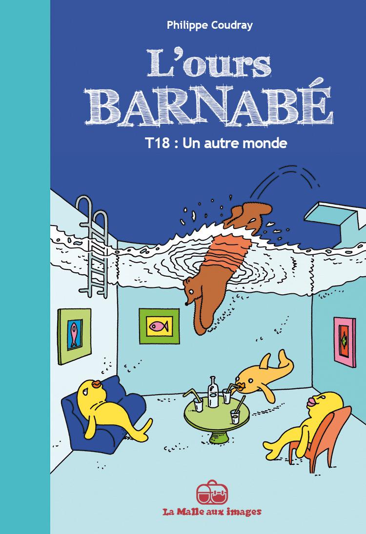 L'Ours Barnabé T18 : Un nouveau monde