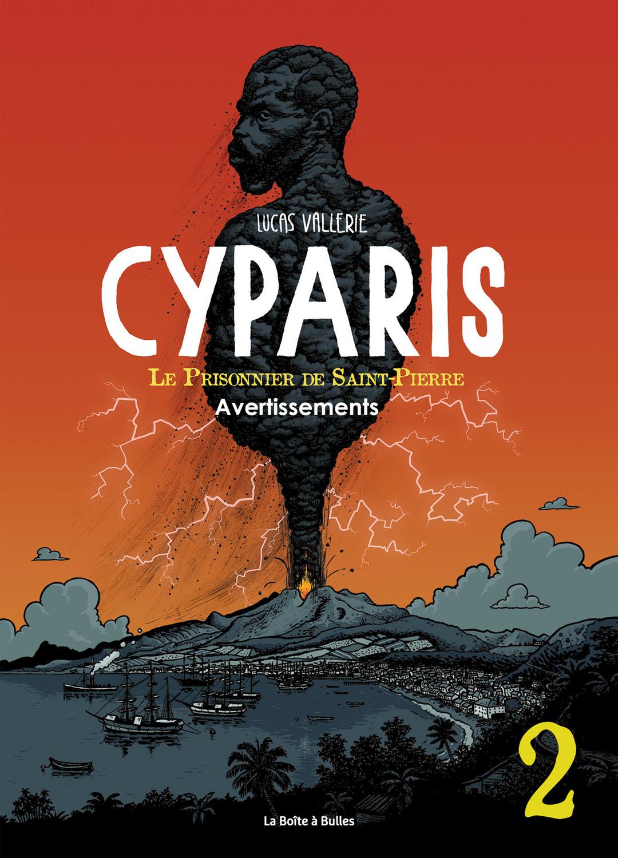 Cyparis, le Prisonnier de Saint-Pierre - Numérique T2 : Avertissements