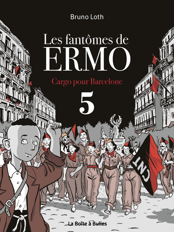 Les Fantômes de Ermo - Numérique T5 : Cargo pour Barcelone