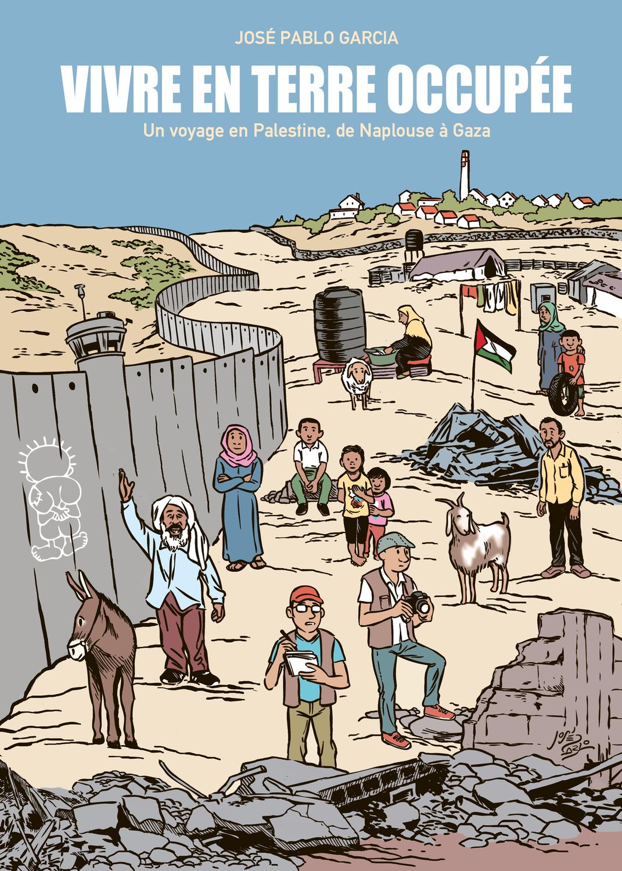 Vivre en terre occupée - Numérique : un voyage en Palestine de Naplouse à Gaza