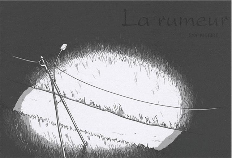 Extrait 0 : La Rumeur