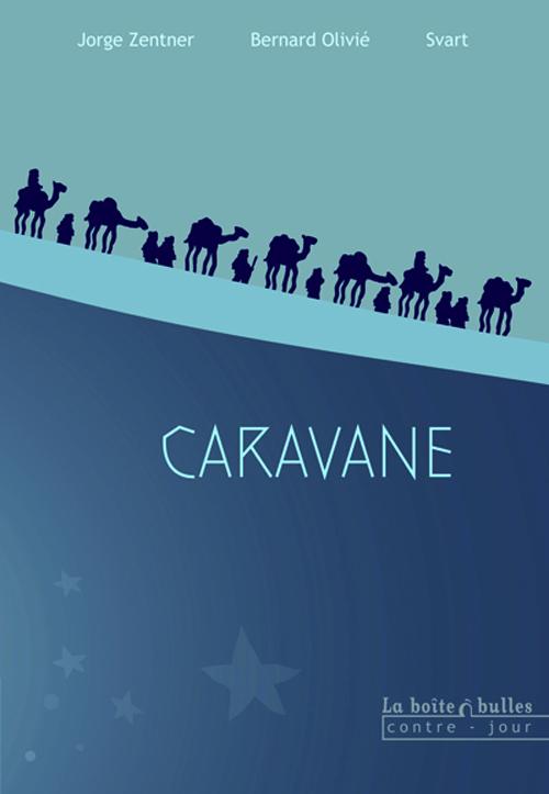 Extrait 0 : Caravane