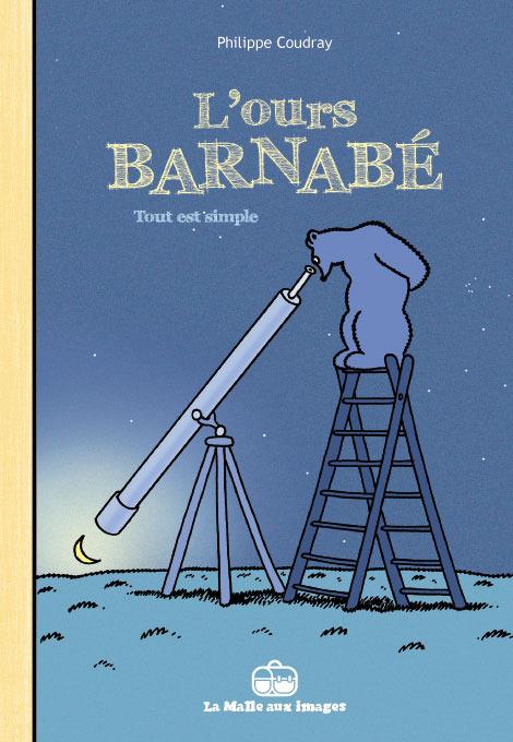 L'Ours Barnabé T12 : Tout est simple