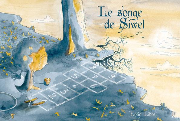 Le Songe de Siwel