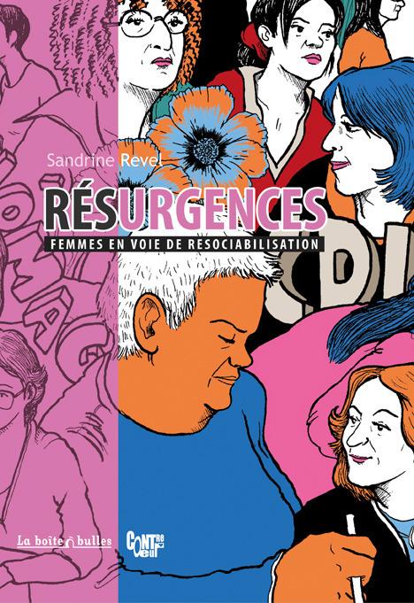 Femmes en voie de resociabilisation : Résurgences